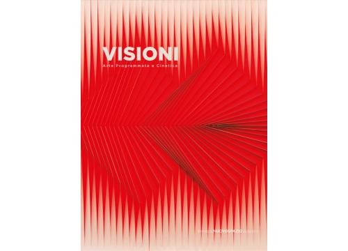 VISIONI - ARTE PROGRAMMATA E CINETICA
